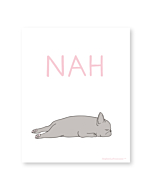 "French Bulldog ""NAH"" Illustration Art Print Poster"