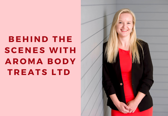Behind The Scenes With Aroma Body Treats Ltd