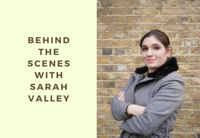 Behind the Scenes with Sarah Valley