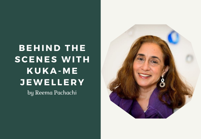 Behind the Scenes with Kuka-me Jewellery by Reema Pachachi
