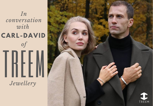 In Conversation with TREEM Jewellery Founder Carl-David