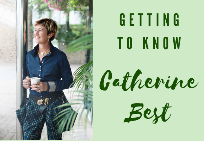 Getting To Know Catherine Best