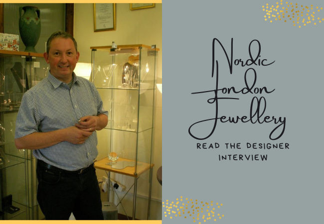 Keith Gordon from Nordic London Jewellery Answers Our Questions