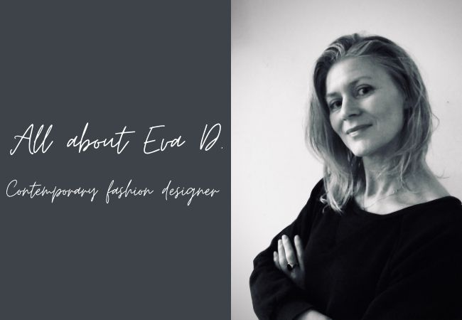 An Interview With Contemporary Fashion Designer Eva Dekker